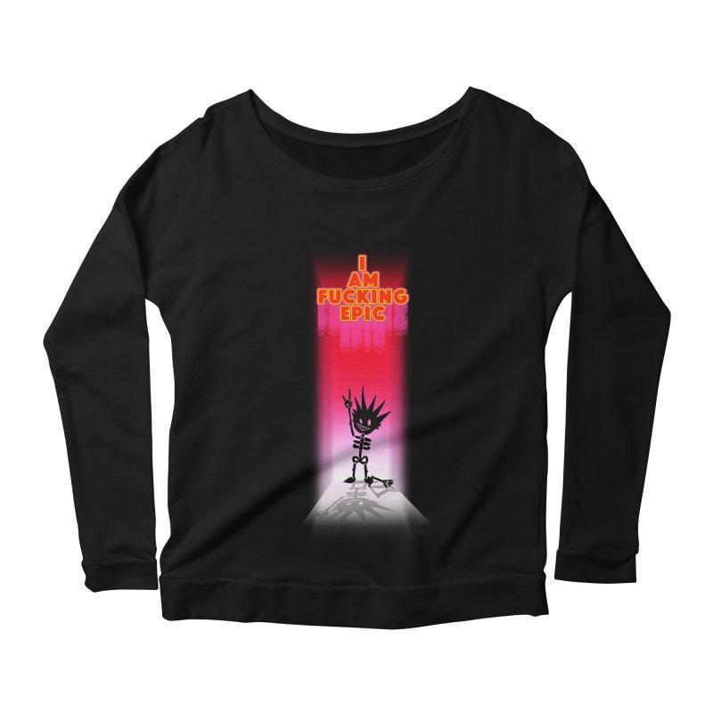 I am Epic Women's Scoop Neck Longsleeve T-Shirt by Norman Wilkerson Designs