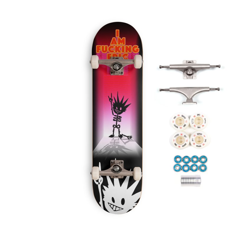 I am Epic Accessories Complete - Premium Skateboard by Norman Wilkerson Designs