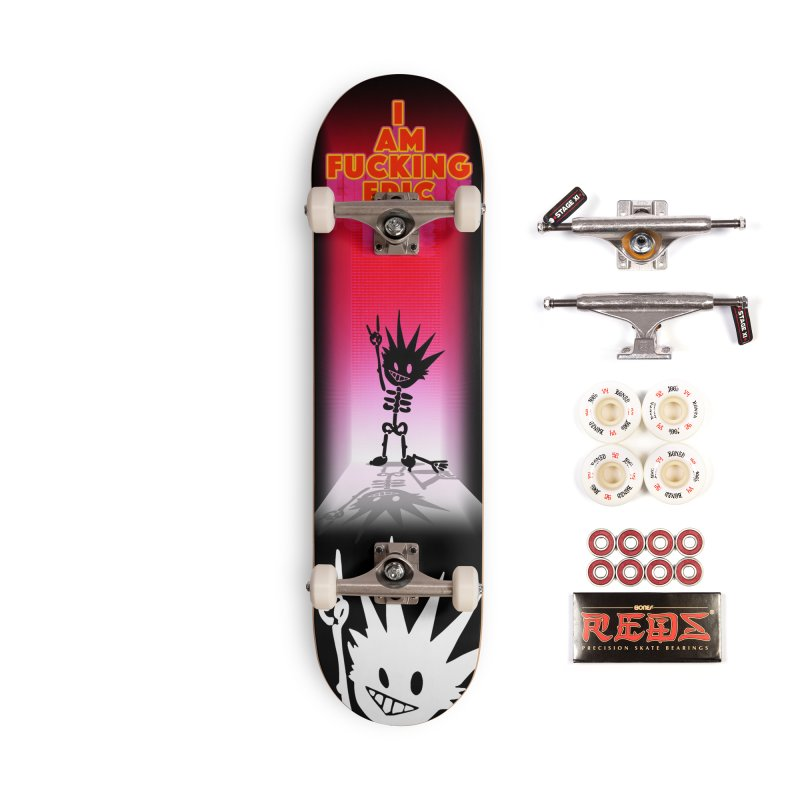I am Epic Accessories Complete - Pro Skateboard by Norman Wilkerson Designs