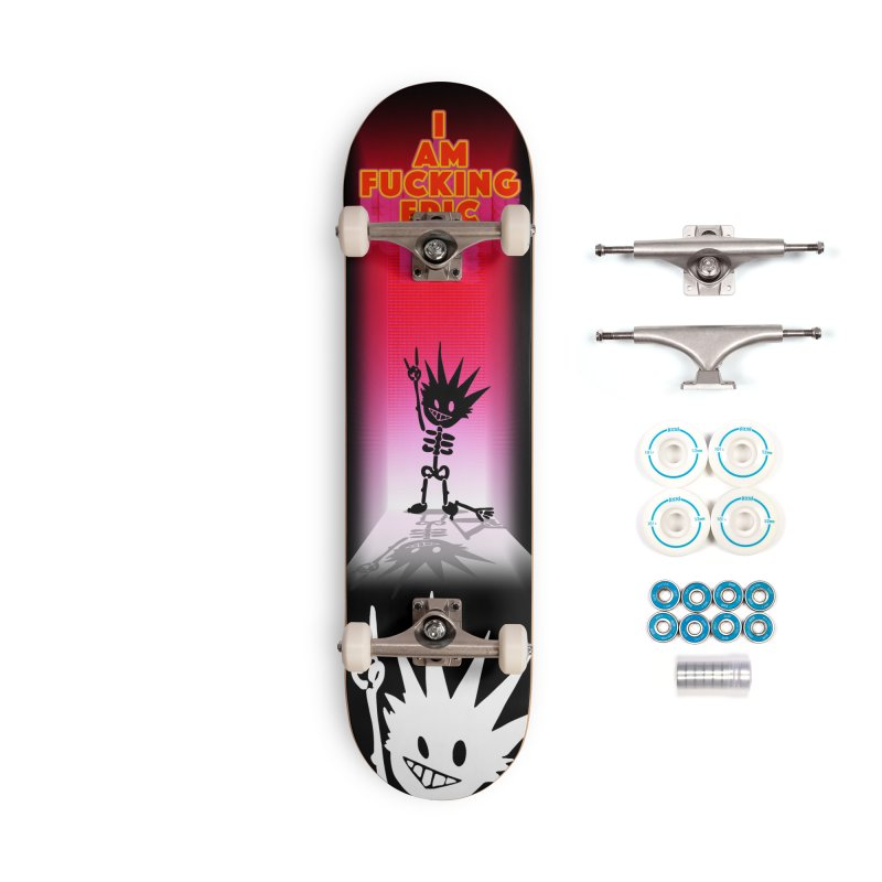 I am Epic Accessories Complete - Basic Skateboard by Norman Wilkerson Designs