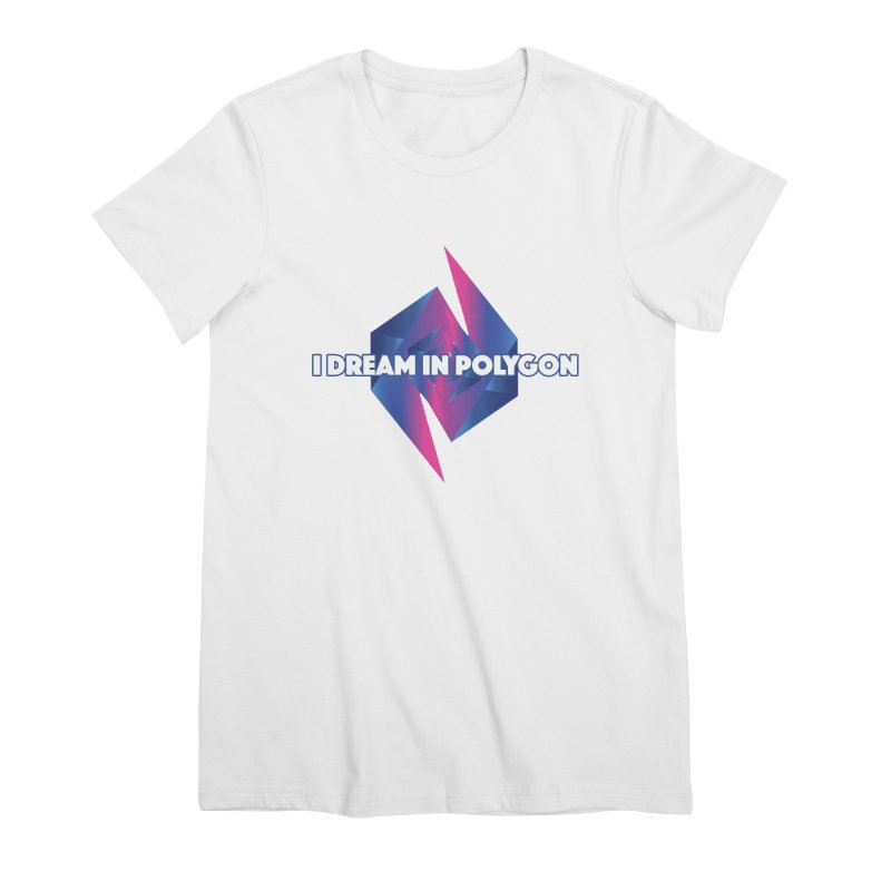 I Dream In Polygon Women's Premium T-Shirt by Norman Wilkerson Designs