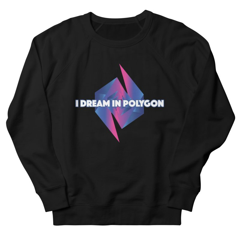 I Dream In Polygon Men's French Terry Sweatshirt by Norman Wilkerson Designs