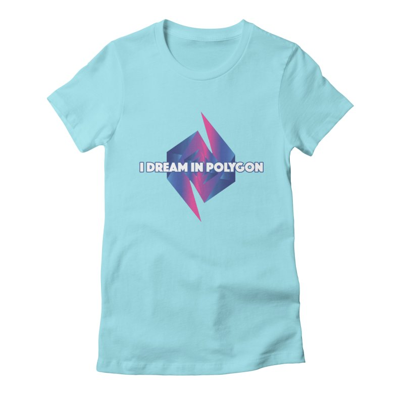 I Dream In Polygon Women's Fitted T-Shirt by Norman Wilkerson Designs
