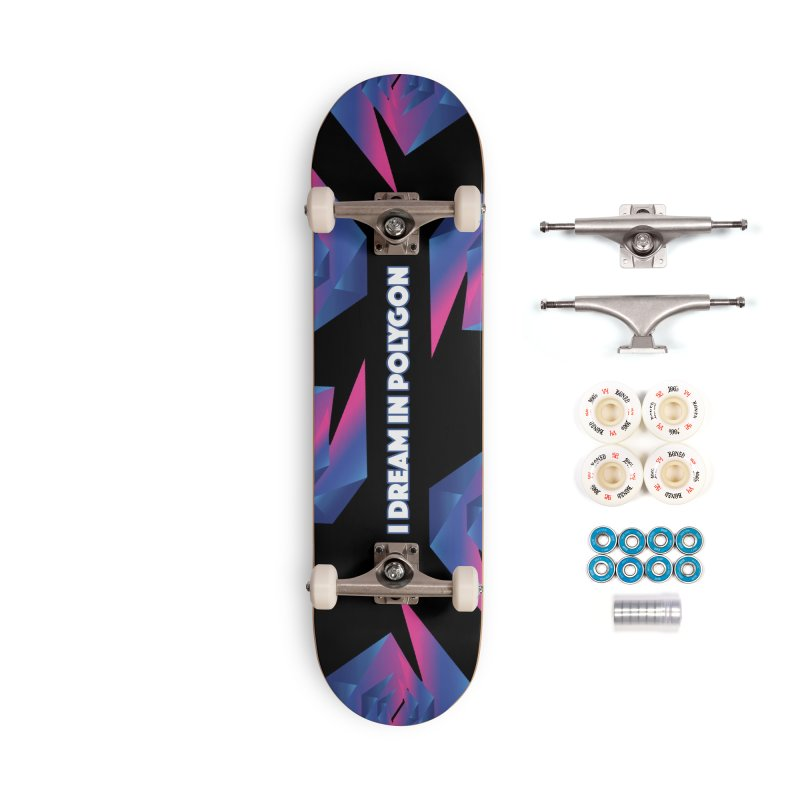 I Dream In Polygon Accessories Complete - Premium Skateboard by Norman Wilkerson Designs