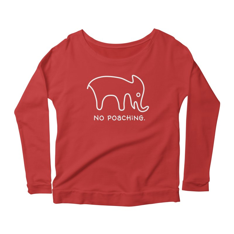 No Poaching. in Women's Scoop Neck Longsleeve T-Shirt Red by norsumarketing's Artist Shop