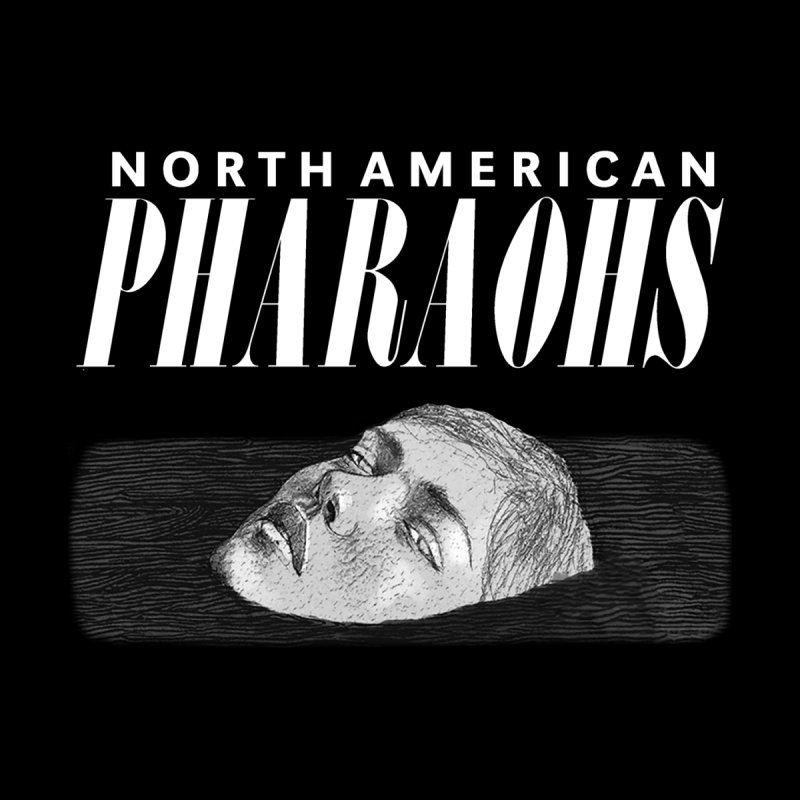 North American Pharaohs - EP Logo White by North American Pharaohs's Artist Shop
