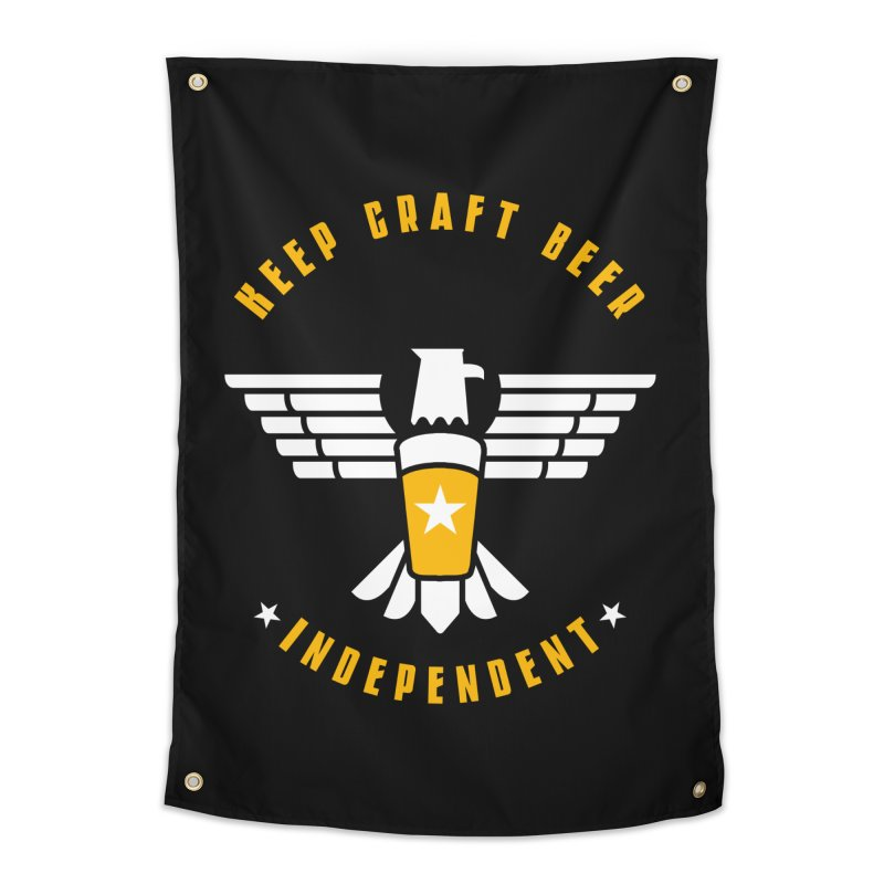 Keep Craft Beer Independent Home Tapestry by North Craftolina