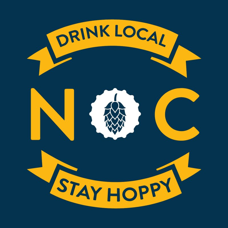 NC Flag Drink Local Stay Hoppy by North Craftolina