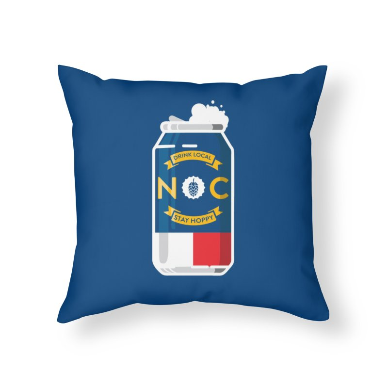 Drink Local Can Home Throw Pillow by North Craftolina
