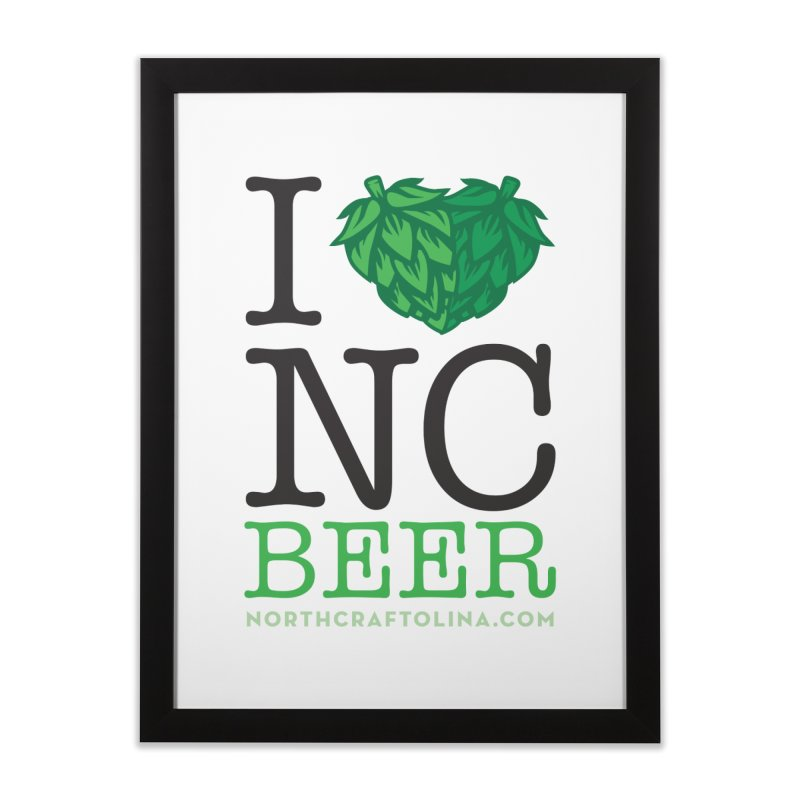 I Hops NC Beer Home Framed Fine Art Print by North Craftolina