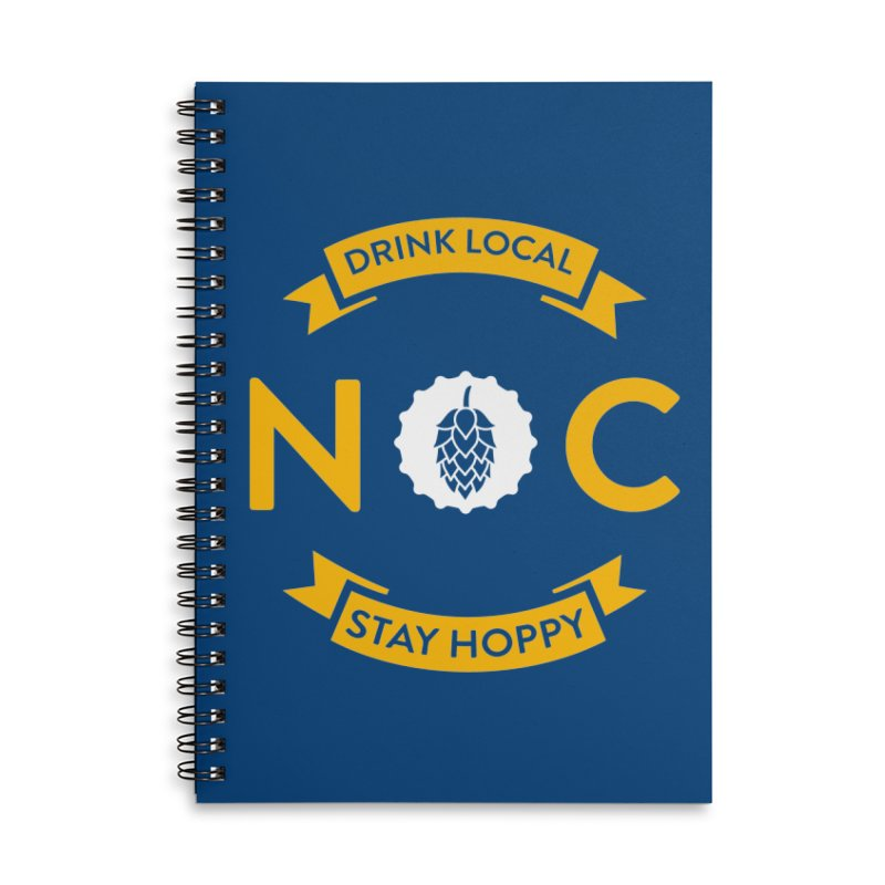 NC Drink Local Stay Hoppy Accessories Lined Spiral Notebook by North Craftolina