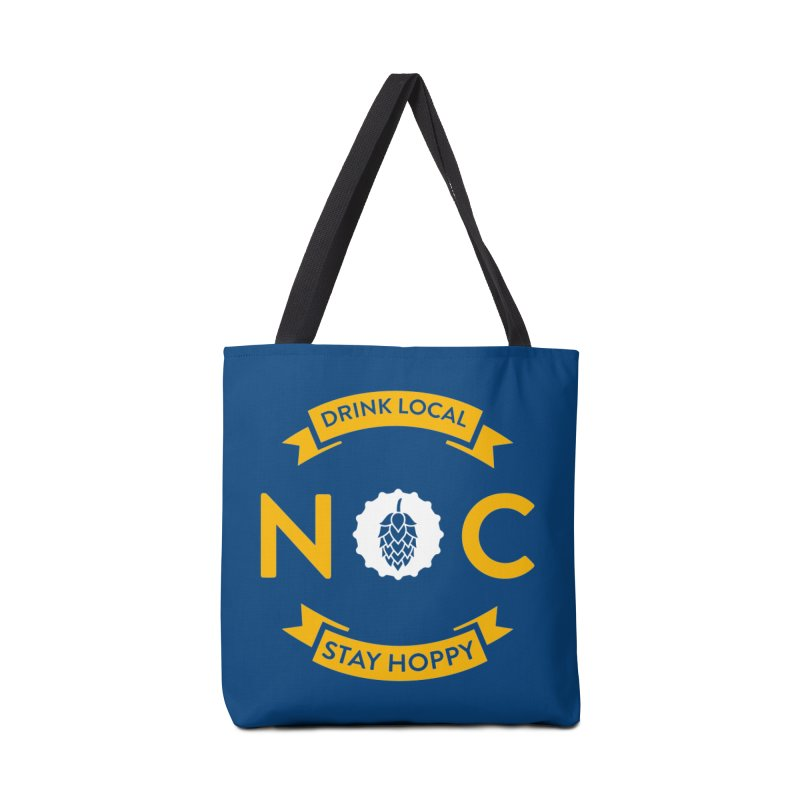 NC Drink Local Stay Hoppy Accessories Tote Bag Bag by North Craftolina
