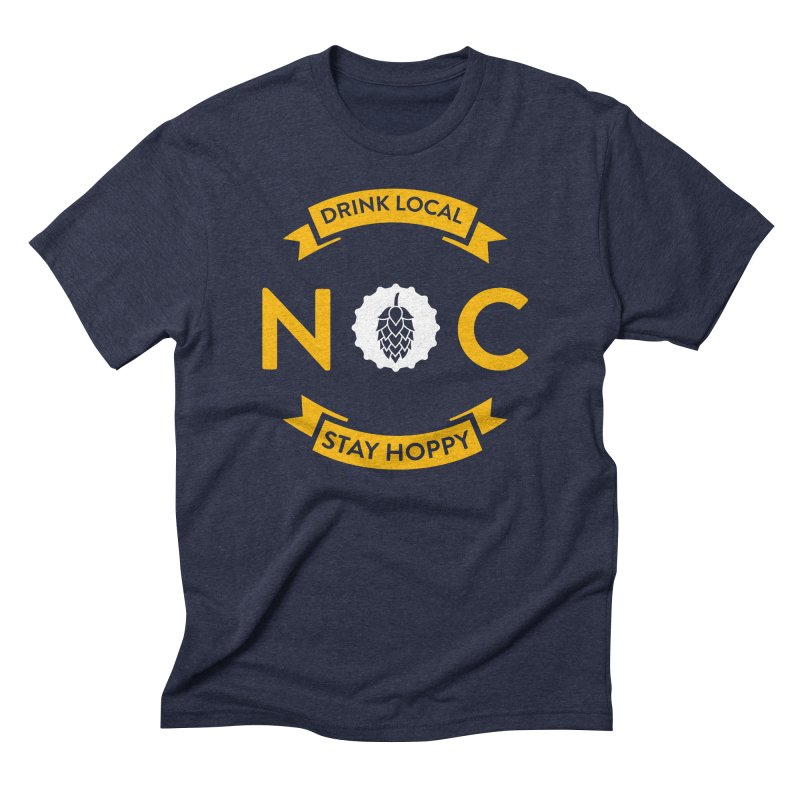 NC Drink Local Stay Hoppy Men's Triblend T-Shirt by North Craftolina
