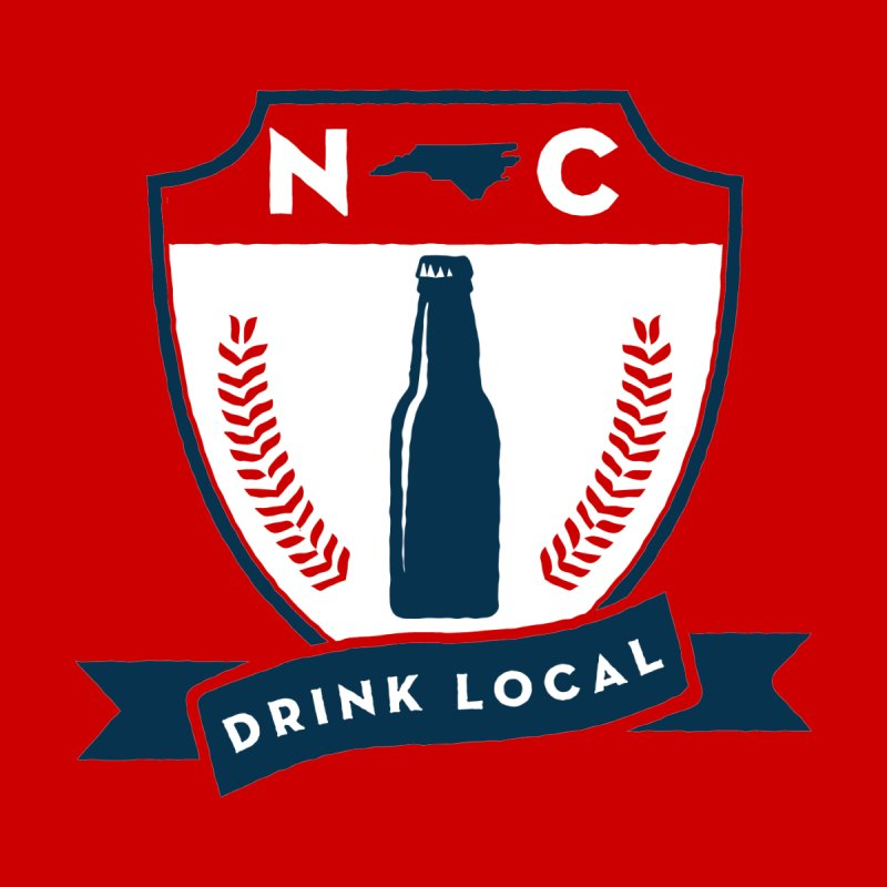 Drink Local Badge Women's T-Shirt by North Craftolina
