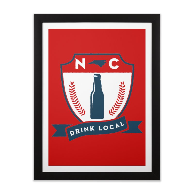 Drink Local Badge Home Framed Fine Art Print by North Craftolina