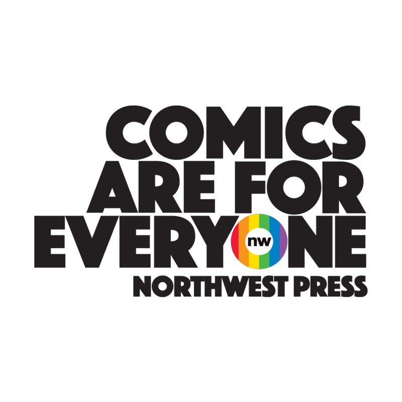 Comics are for Everyone (black lettering) Women's Tank by The Northwest Press Shop