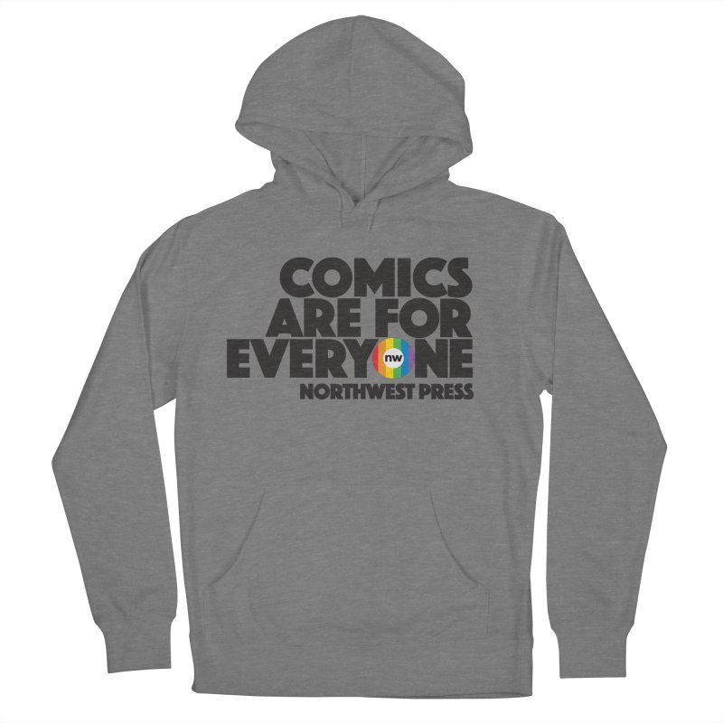 Comics are for Everyone (black lettering) Women's French Terry Pullover Hoody by The Northwest Press Shop