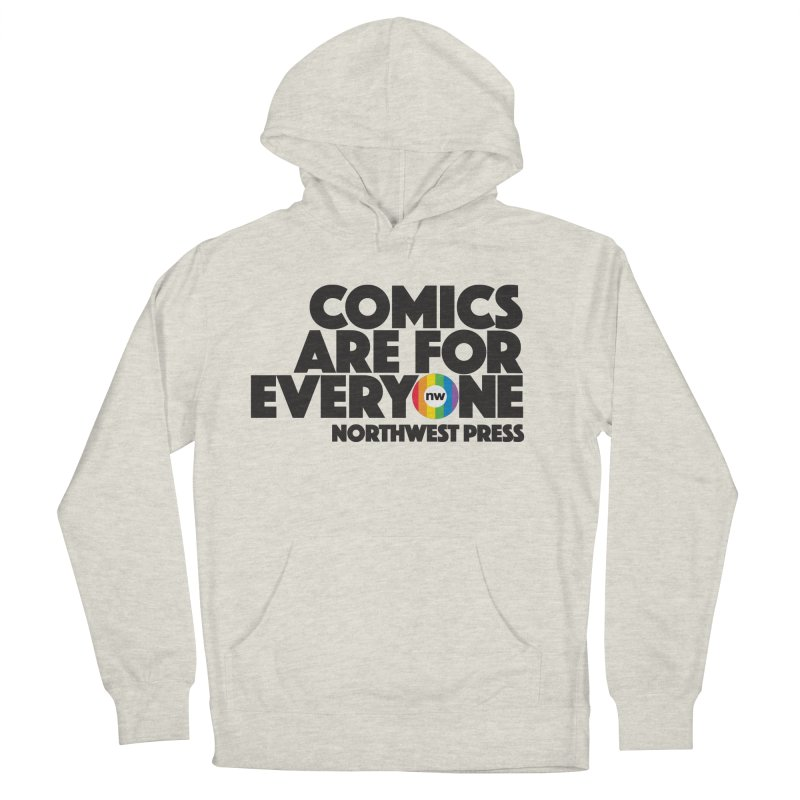 Comics are for Everyone (black lettering) Men's French Terry Pullover Hoody by The Northwest Press Shop
