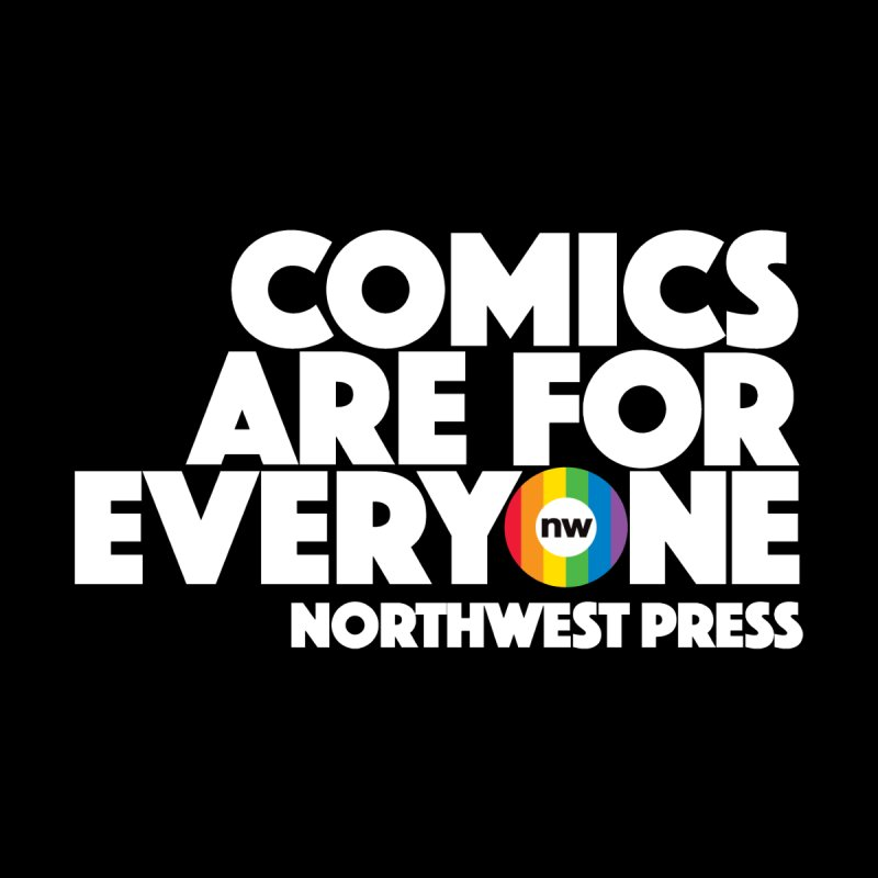 Comics are for Everyone (white lettering) Women's Tank by The Northwest Press Shop
