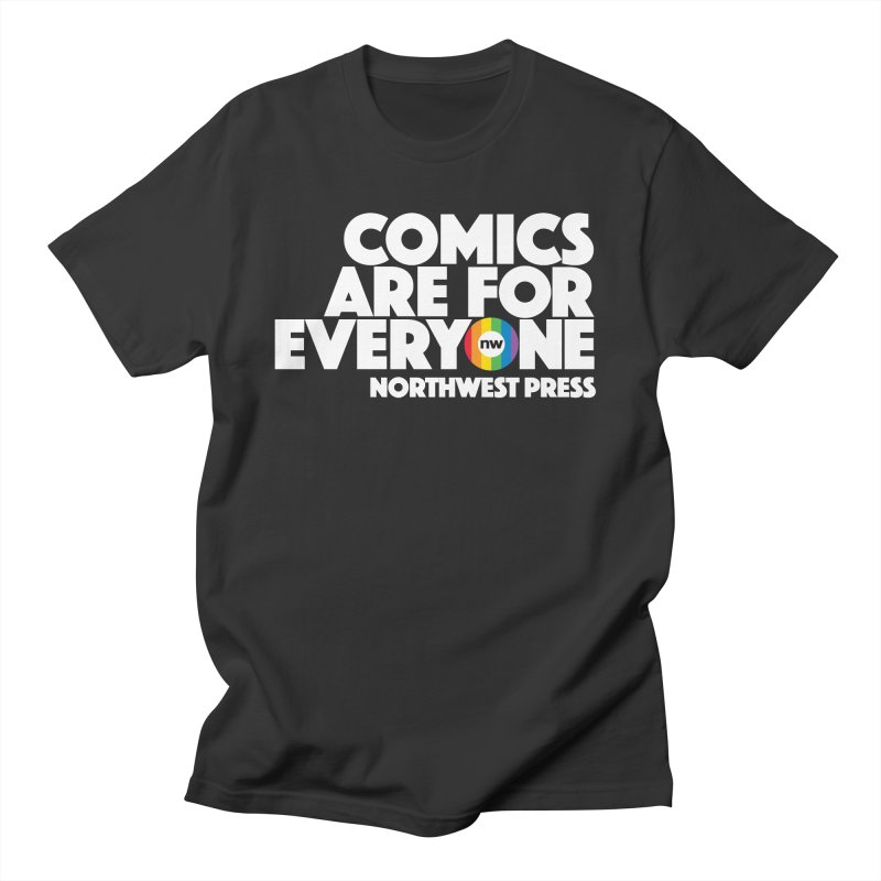 Comics are for Everyone (white lettering) Men's T-Shirt by The Northwest Press Shop