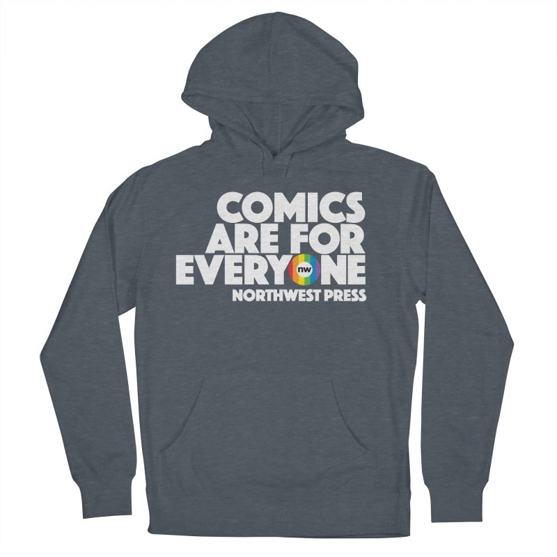 Comics are for Everyone (white lettering) Women's French Terry Pullover Hoody by The Northwest Press Shop