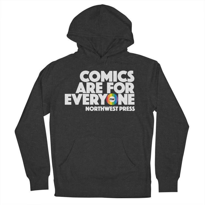 Comics are for Everyone (white lettering) Men's French Terry Pullover Hoody by The Northwest Press Shop