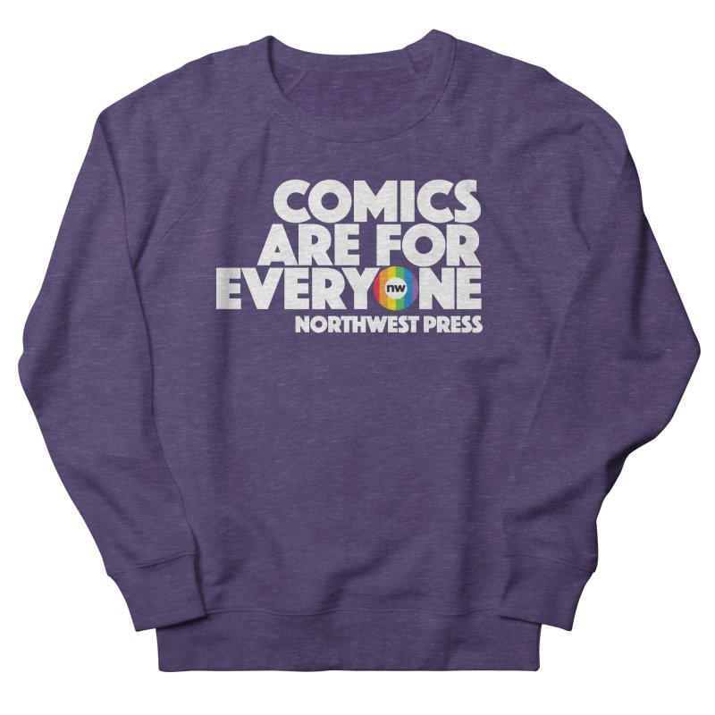 Comics are for Everyone (white lettering) Women's French Terry Sweatshirt by The Northwest Press Shop