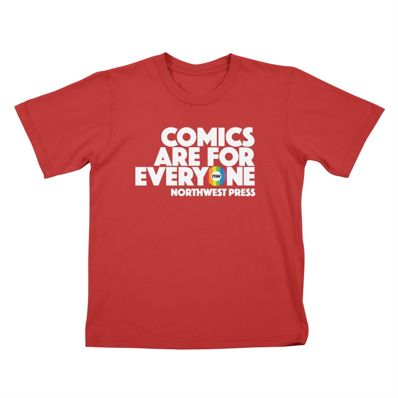 Comics are for Everyone (white lettering) Kids T-Shirt by The Northwest Press Shop