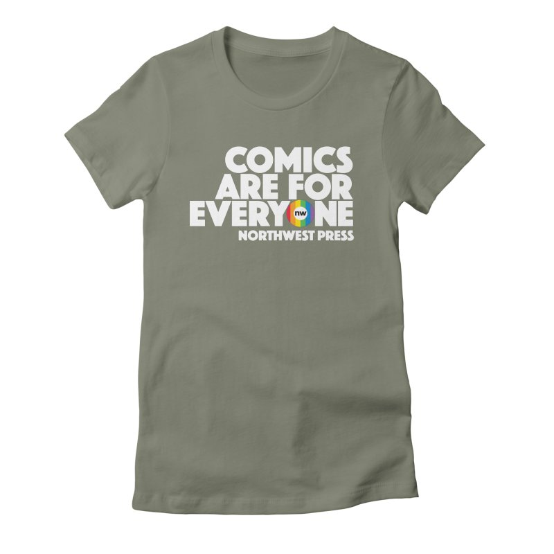 Comics are for Everyone (white lettering) Women's T-Shirt by The Northwest Press Shop