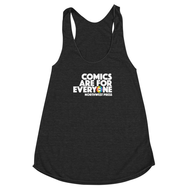 Comics are for Everyone (white lettering) Women's Racerback Triblend Tank by The Northwest Press Shop