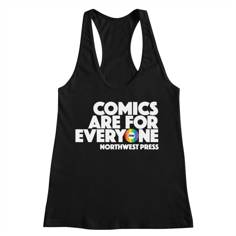 Comics are for Everyone (white lettering) Women's Racerback Tank by The Northwest Press Shop