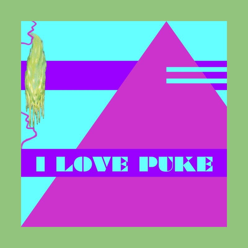 I Love Puke - Fine Art Print Home Fine Art Print by Austin's Artist Shop