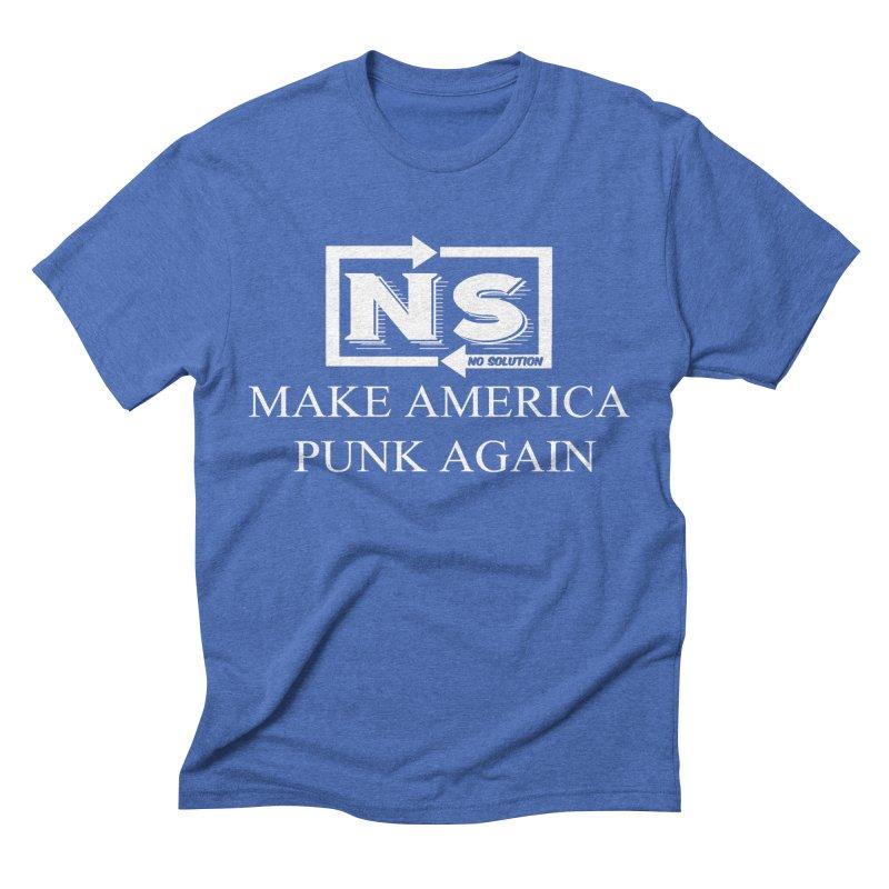Make America Punk Again Men's T-Shirt by nosolution's Artist Shop