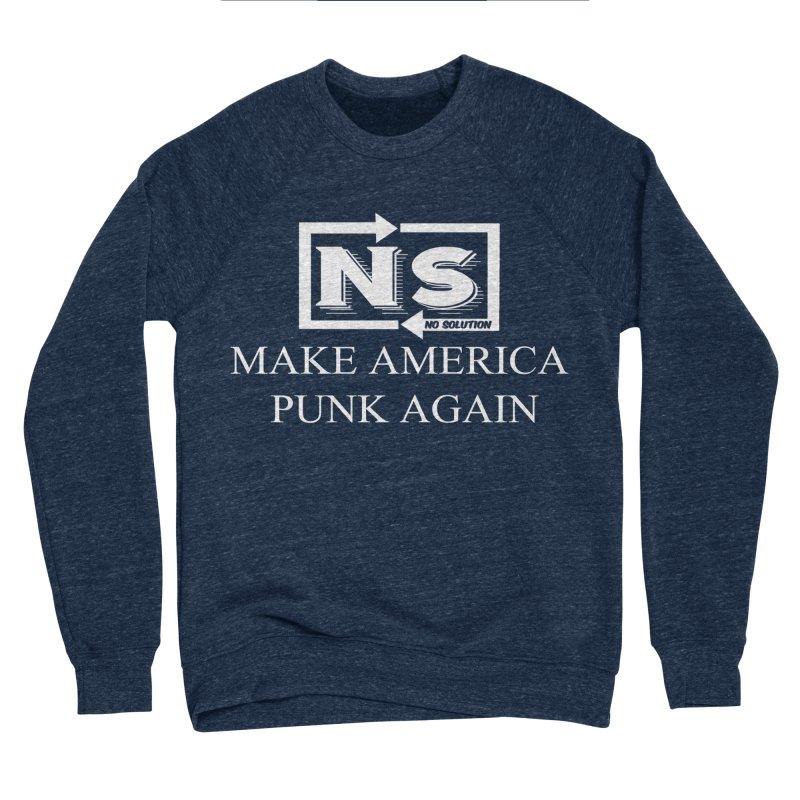 Make America Punk Again Women's Sponge Fleece Sweatshirt by nosolution's Artist Shop