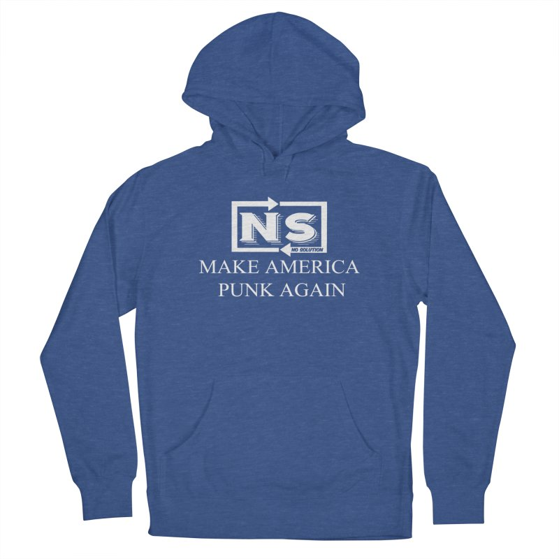 Make America Punk Again Women's French Terry Pullover Hoody by nosolution's Artist Shop