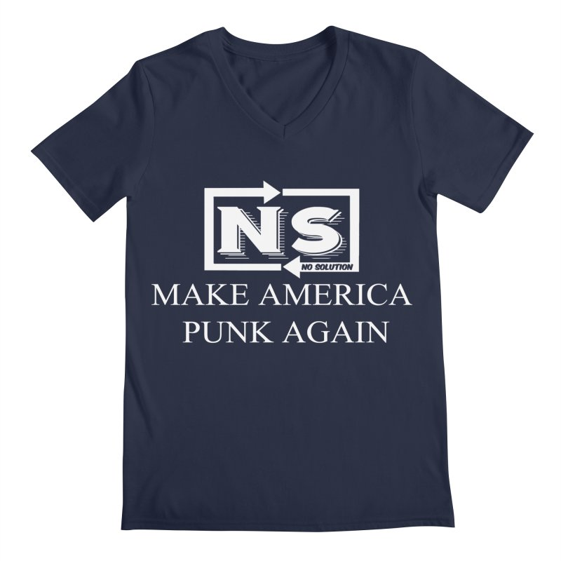 Make America Punk Again Men's Regular V-Neck by nosolution's Artist Shop