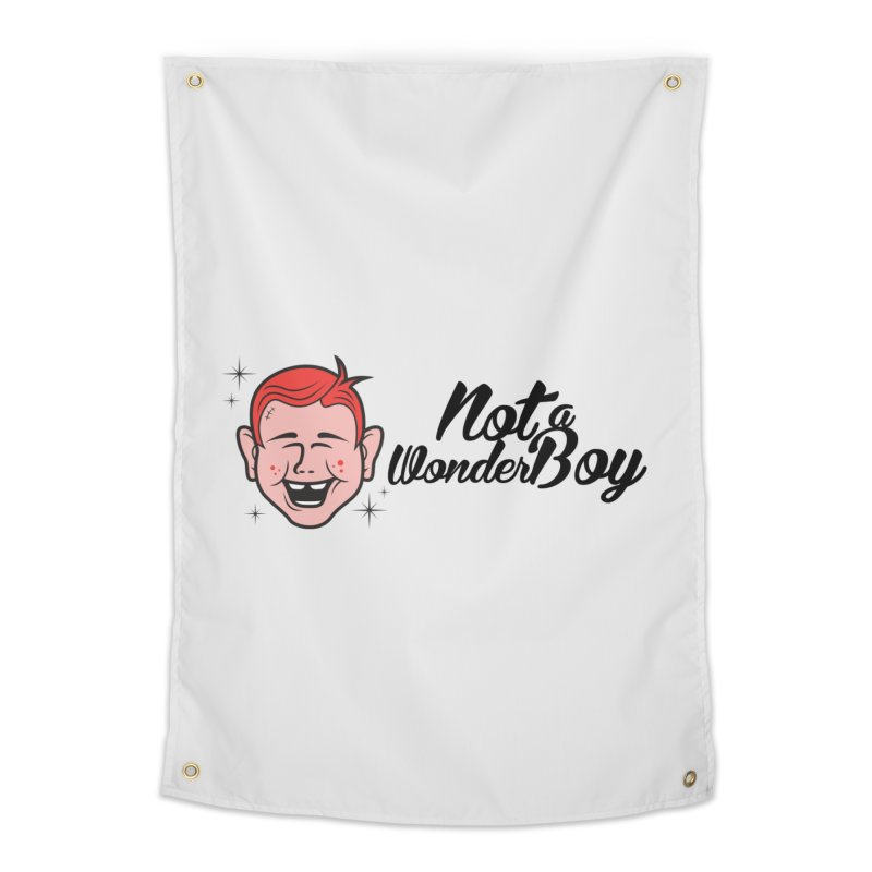 NOTAWONDERBOY Home Tapestry by Notawonderboy!