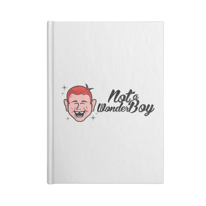 NOTAWONDERBOY Accessories Notebook by Notawonderboy!