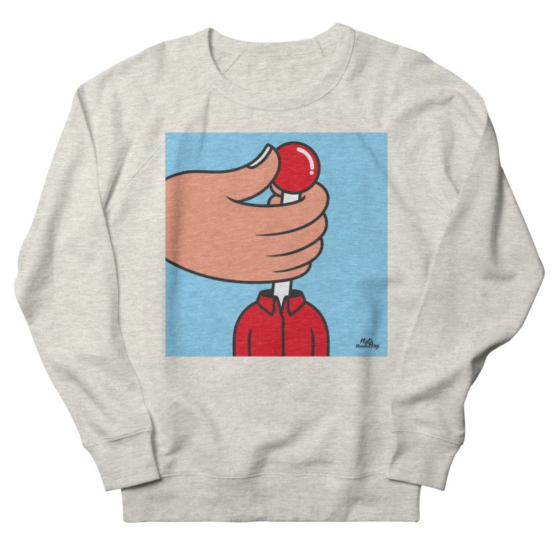 CONTROL Women's French Terry Sweatshirt by Notawonderboy!