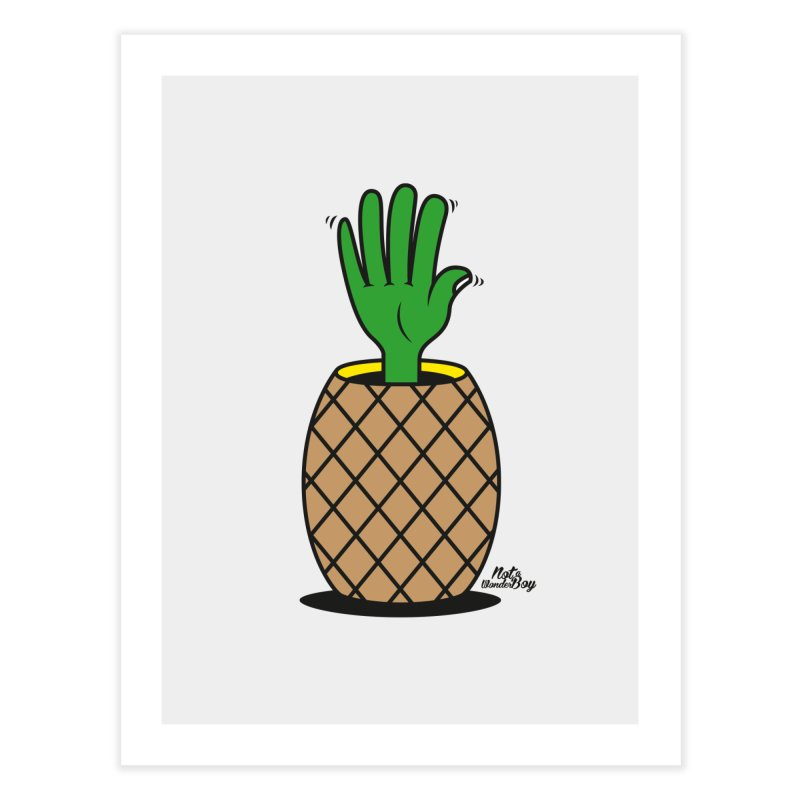 ANANAS Home Fine Art Print by Notawonderboy!