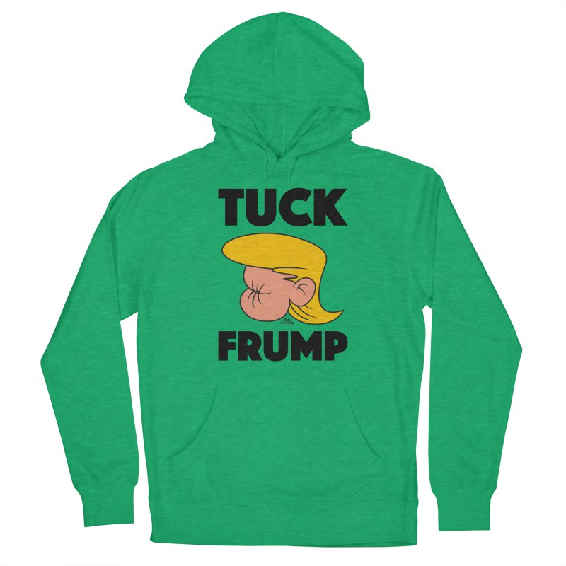 TUCK FRUMP LETTERING Women's French Terry Pullover Hoody by Notawonderboy!