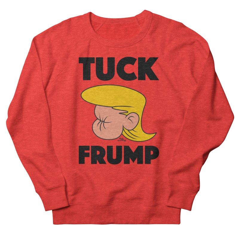 TUCK FRUMP LETTERING Women's Sweatshirt by Notawonderboy!