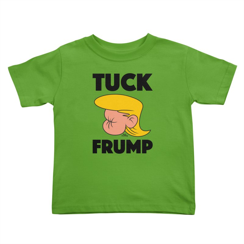 TUCK FRUMP LETTERING Kids Toddler T-Shirt by Notawonderboy!