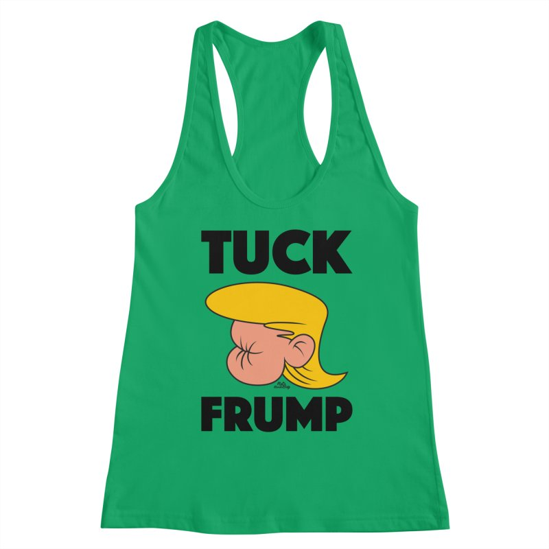 TUCK FRUMP LETTERING Women's Tank by Notawonderboy!