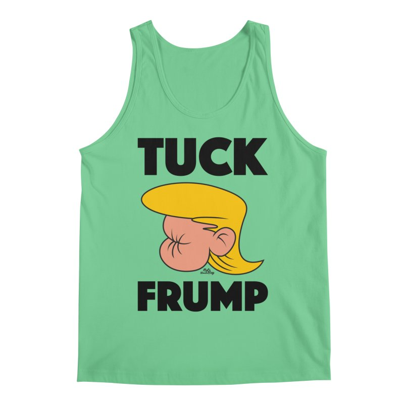 TUCK FRUMP LETTERING Men's Regular Tank by Notawonderboy!