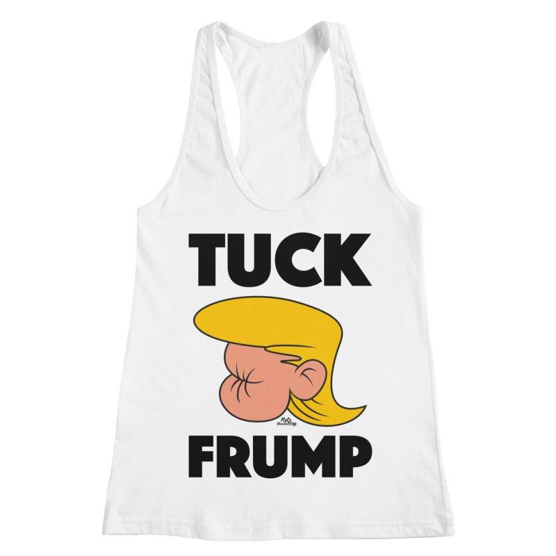 TUCK FRUMP LETTERING Women's Racerback Tank by Notawonderboy!