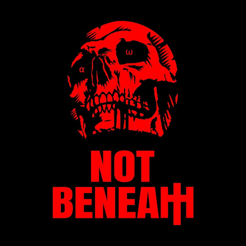 NOT BENEATH - red name + red logo by NOT BENEATH