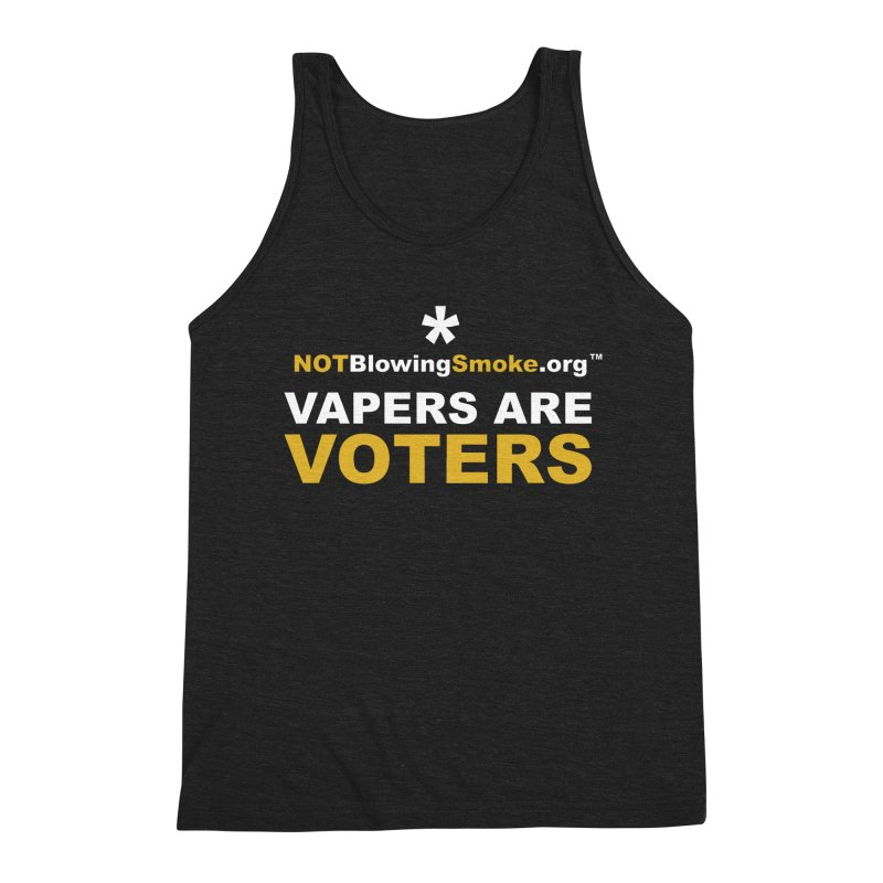 Vapers Are Voters Men's Triblend Tank by NOTBlowingSmoke's Shop