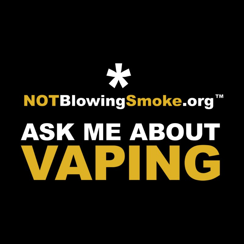 Ask Me About Vaping Women's Fitted T-Shirt by NOTBlowingSmoke's Shop