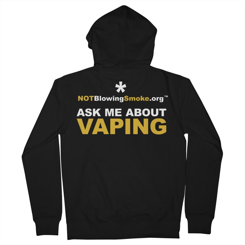 Ask Me About Vaping Women's Zip-Up Hoody by NOTBlowingSmoke's Shop